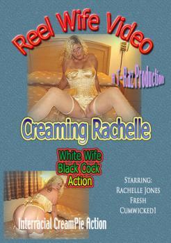 Reel Wife Video – Creaming Rachelle
