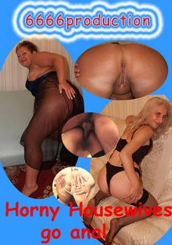 Horny Housewives Go Anal