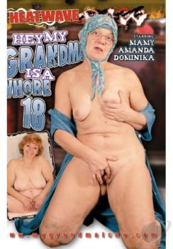 Hey My Grandma Is A Whore #18