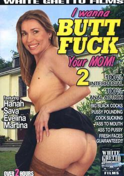 I Wanna Butt Fuck Your Mom #2