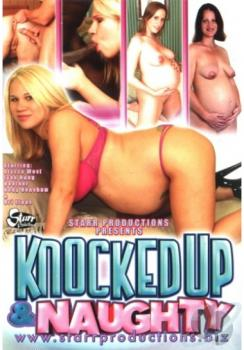 Knocked up and Naughty