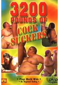 3200 Pounds Of Cocksuckers