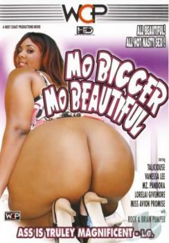 Mo Bigger Mo Beautiful
