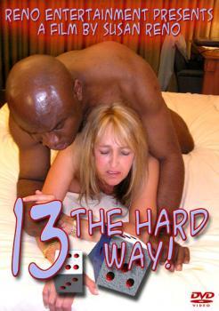 13 The Hard Way