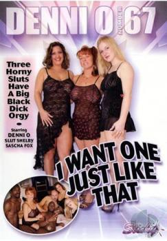 Denni O # 67: I Want One Just Like That