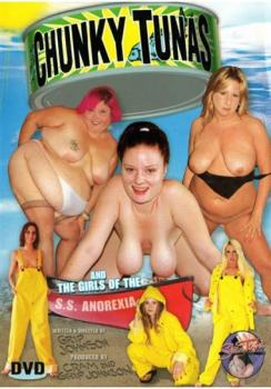 Chunky Tunas And The Girls of The S.S. Anorexia