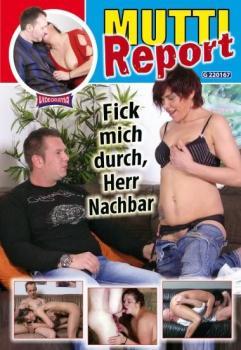 Mutti Report – Fick mich durch, Herr Nachbar