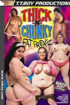 Thick N Chunky Fat Freaks